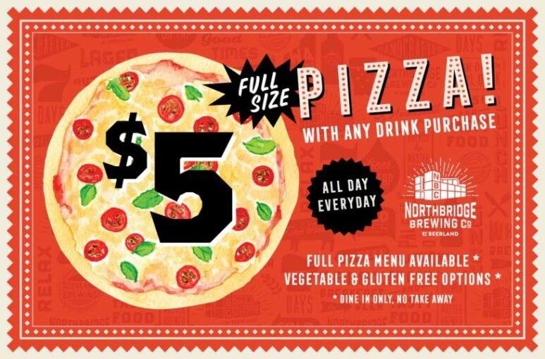 Northbridge Brewing Company $5 Pizza