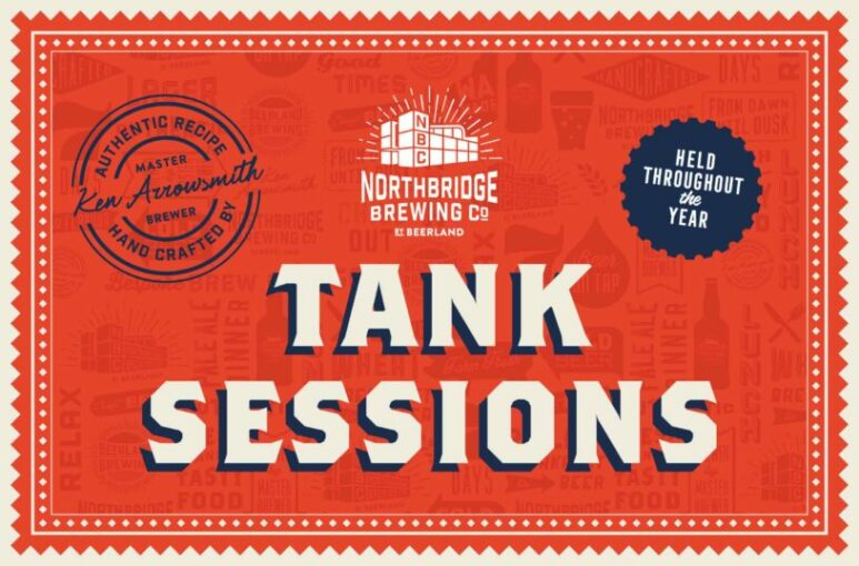 Northbridge Brewing Company Tank Sessions