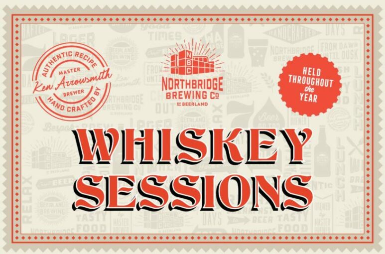 Northbridge Brewing Company Whiskey Sessions